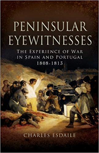 Charles Esdaile Peninsular Eyewitnesses