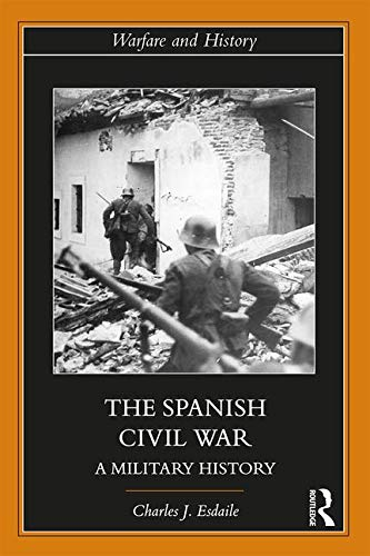 Charles Esdaile Spanish Civil War Military History