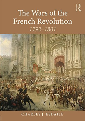 Charles Esdaile Wars of the French Revolution